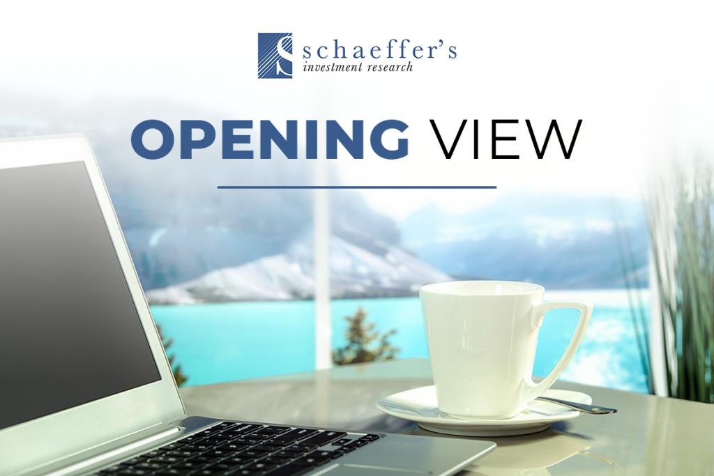 Schaeffer's Opening View Daily Newsletter